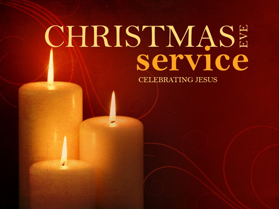 Christmas Eve Service of Communion and Candlelight